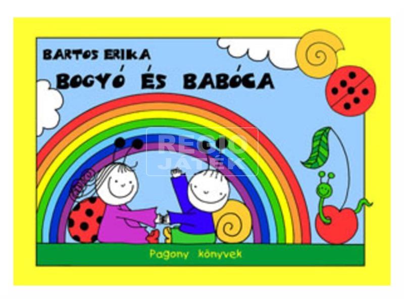Bartos Erika: Bogyó és Babóca