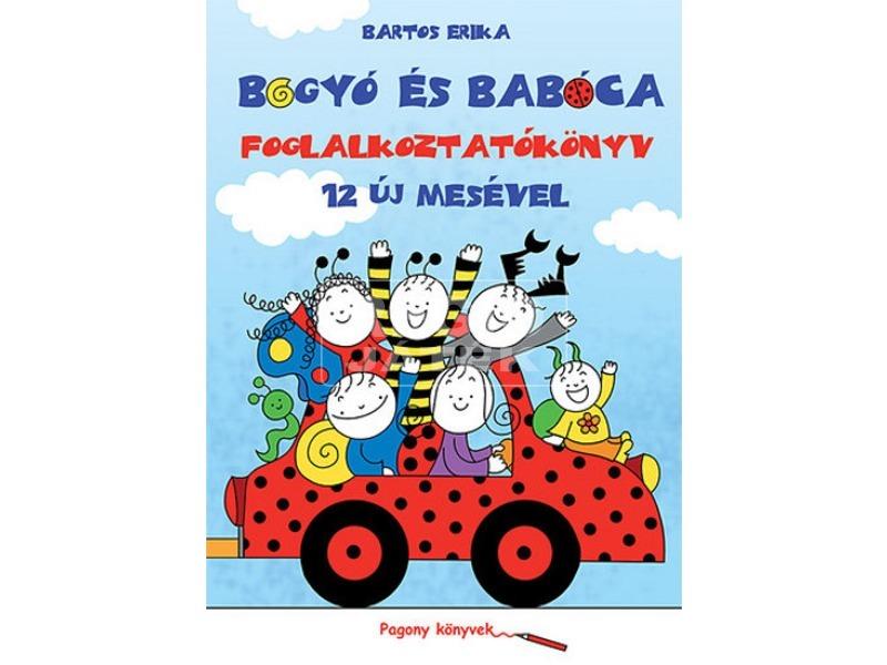 Bartos Erika: Bogyó és Babóca foglalkoztatókönyv