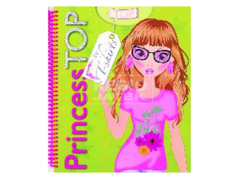 Princess TOP - My T-shirts kreatív foglalkoztató