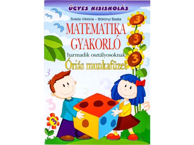 Matematika gyakorló óriás munkafüzet 3. oszt