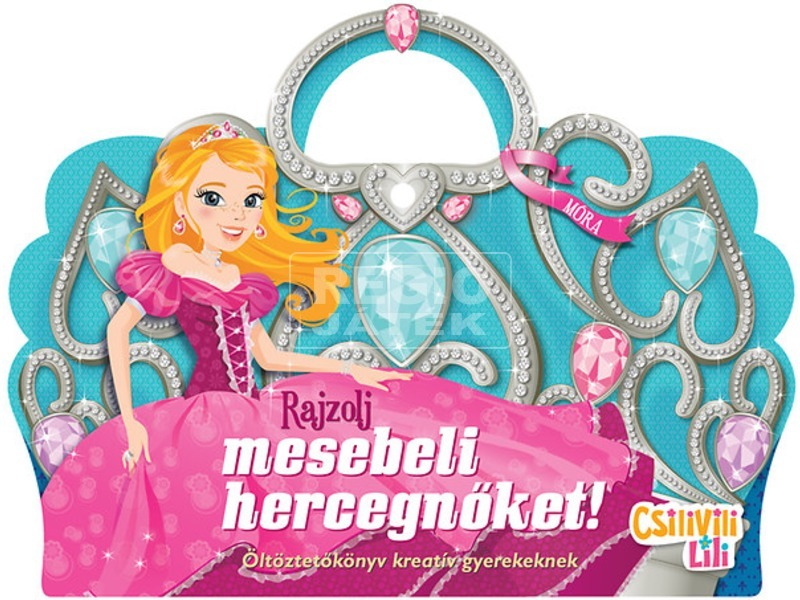 Rajzolj mesebeli hercegnőket-Csillivili Lili