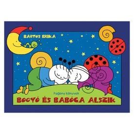 Bartos Erika: Bogyó és Babóca alszik Itt egy ajánlat található, a bővebben gombra kattintva, további információkat talál a termékről.