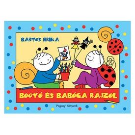 Bartos Erika: Bogyó és Babóca rajzol Itt egy ajánlat található, a bővebben gombra kattintva, további információkat talál a termékről.