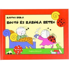 Bartos Erika: Bogyó és Babóca beteg Itt egy ajánlat található, a bővebben gombra kattintva, további információkat talál a termékről.