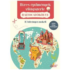Hajtogatókönyv - Híres építmények világszerte F
