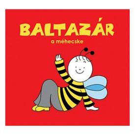 Bartos Erika: Baltazár, a méhecske lapozó könyv