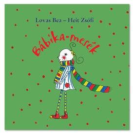 Lovas Bea - Heit Zsófi: Bábika-mesék Itt egy ajánlat található, a bővebben gombra kattintva, további információkat talál a termékről.