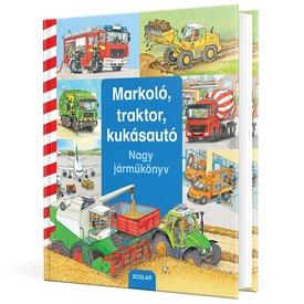 Markoló, traktor, kukásautó - Nagy járműkönyv Itt egy ajánlat található, a bővebben gombra kattintva, további információkat talál a termékről.