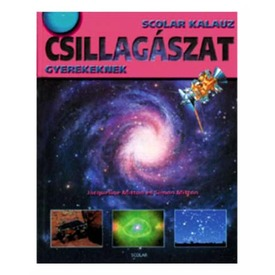Csillagászat gyerekeknek ismeretterjesztő könyv