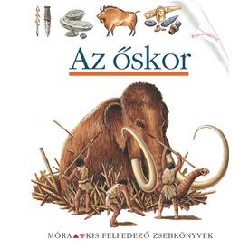 Az őskor /Kis felfedező zsebkönyv Itt egy ajánlat található, a bővebben gombra kattintva, további információkat talál a termékről.