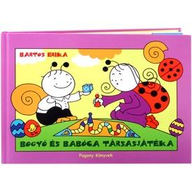 Bartos Erika: Bogyó és Babóca a társasjáték könyv