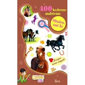 Minden ami ló matricás könyv Itt egy ajánlat található, a bővebben gombra kattintva, további információkat talál a termékről.
