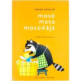 MOSÓ MASA MOSODÁJA - könyv gyermekeknek Itt egy ajánlat található, a bővebben gombra kattintva, további információkat talál a termékről.