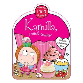 Kamilla a sütik tündére matricás foglalkoztató