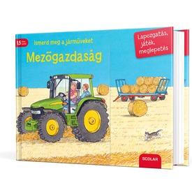 Ismerd meg a járműveket - Mezőgazdaság könyv