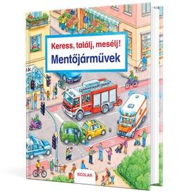 Keress, találj, mesélj mentőjárművek könyv