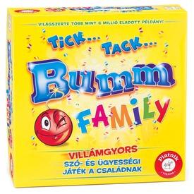 Tick. . Tack. . Bumm Family