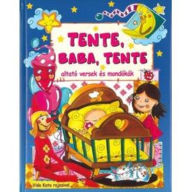 Tente, Baba, Tente altató versek és mondókák Itt egy ajánlat található, a bővebben gombra kattintva, további információkat talál a termékről.
