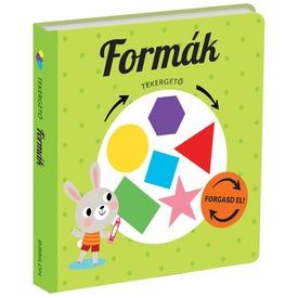 Tekergető - Formák - könyv a legkisebbeknek MV