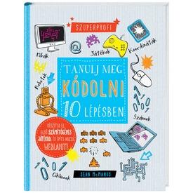 Tanulj meg kódolni 10 lépésben könyv