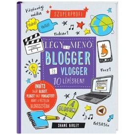 Légy Te is menő blogger és vlogger könyv
