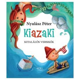 Nyulász Péter: Kiazaki verses könyv