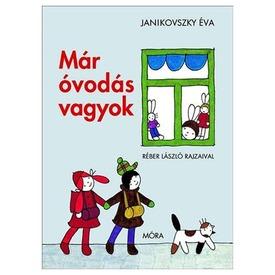 Janikovszky Éva: Már óvodás vagyok mesekönyv