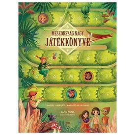 Meseország nagy játékkönyve 8 mesés társasjáték figurákkal