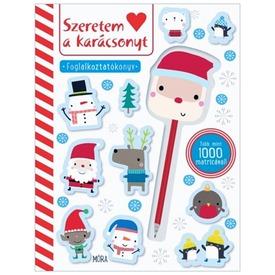 Szeretem a karácsonyt - Foglalkoztatókönyv Mikulásos ceruzadísszel
