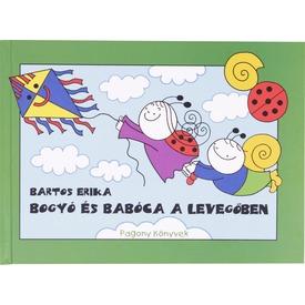 Bartos Erika: Bogyó és Babóca a levegőben Itt egy ajánlat található, a bővebben gombra kattintva, további információkat talál a termékről.