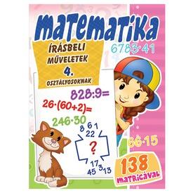 Matematika - Írásbeli műveletek 4. osztályosoknak Itt egy ajánlat található, a bővebben gombra kattintva, további információkat talál a termékről.