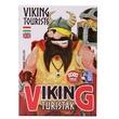 kép nagyítása Viking turisták